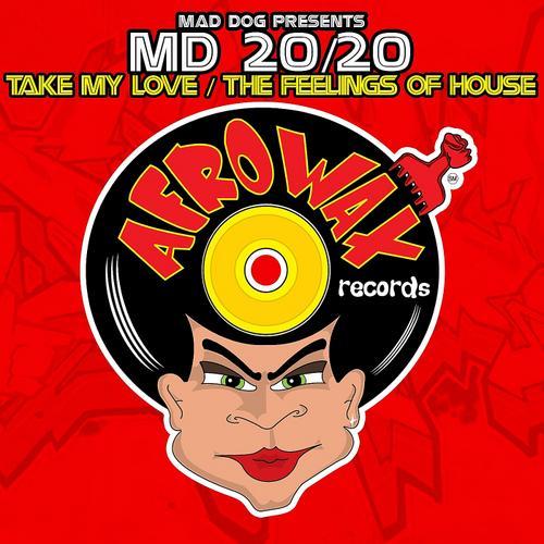 Album Art - Take My Love / The Feelings Of House Single
