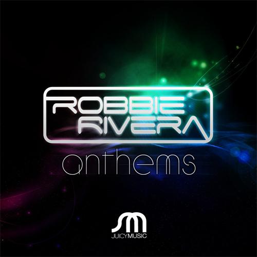 Album Art - Robbie Rivera Anthems