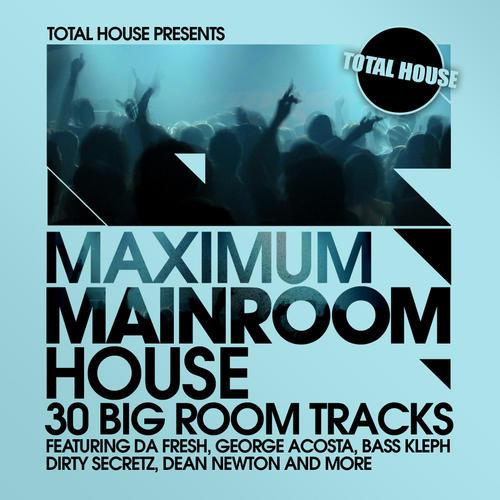 Album Art - Maximum Mainroom House