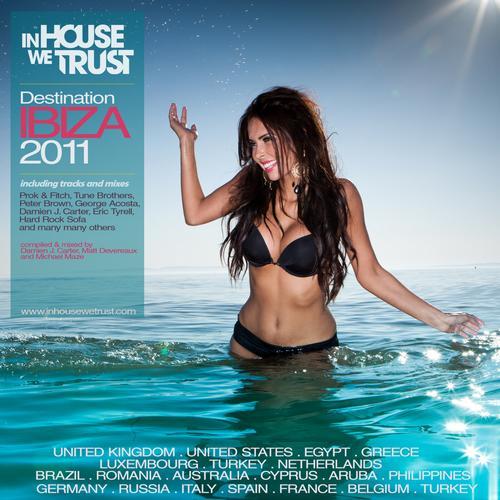 Album Art - In House We Trust - Destination Ibiza 2011
