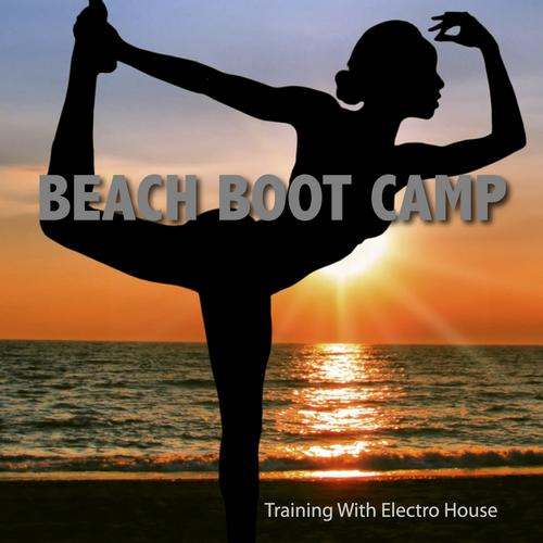 Album Art - Beach Boot Camp-Training With Electro House