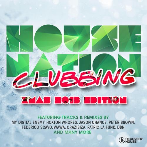 House Nation Clubbing - X-Mas 2013 Edition Album Art