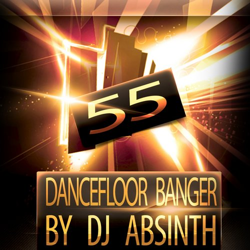 Album Art - 55 Dancefloor Banger By Dj Absinth