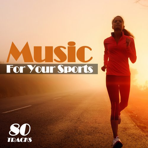 Album Art - Music for Your Sports 80 Tracks