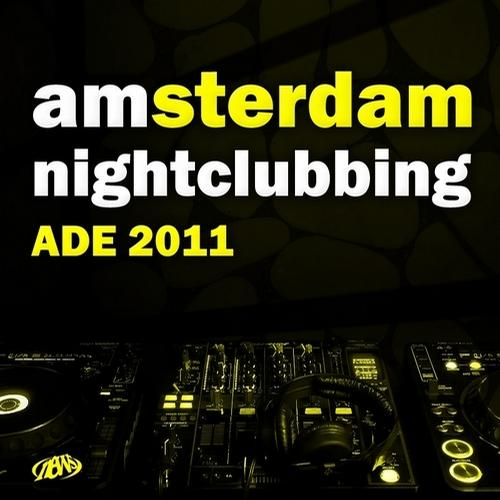 Album Art - Amsterdam Nightclubbing (ADE 2011)