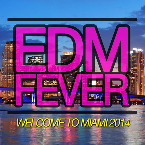 Album Art - Welcome To Miami 2014