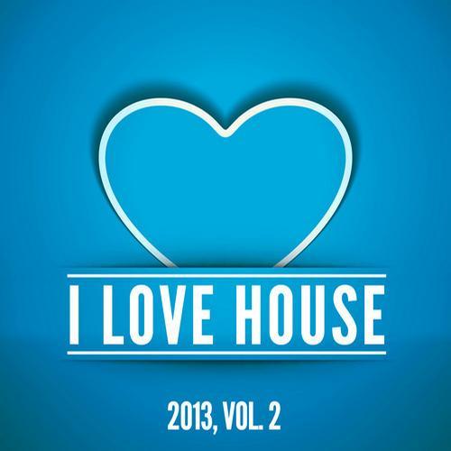 Album Art - I Love House 2013, Vol. 2