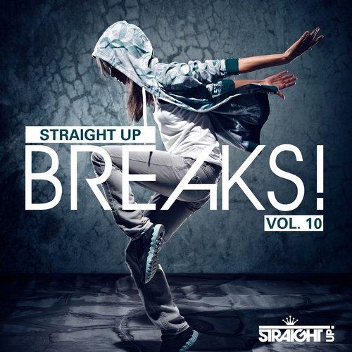 Album Art - Straight Up Breaks! Vol. 10