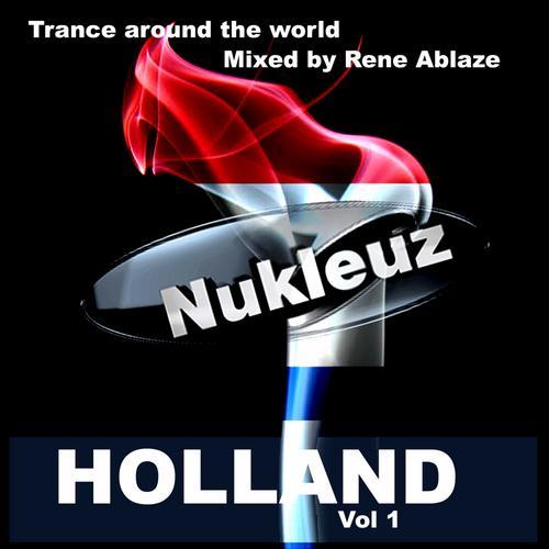 Album Art - Nukleuz In Holland Vol.1: Mixed By Rene Ablaze
