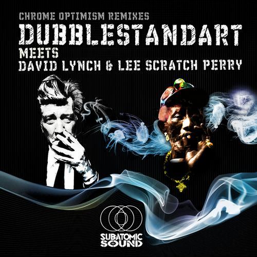 Album Art - Chrome Optimism (Remixes) [Dubblestandart Meets David Lynch & Lee