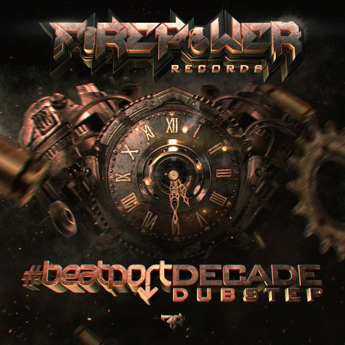 Album Art - Firepower Records #BeatportDecade Dubstep