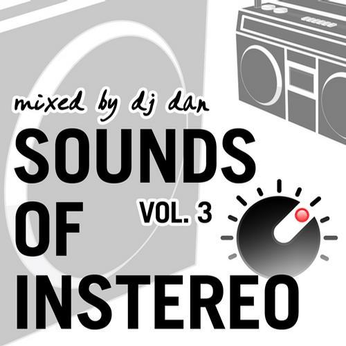 Album Art - Sounds Of InStereo Vol. 3 - Mixed By DJ Dan