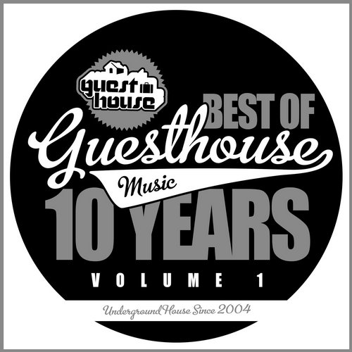 Album Art - 10 Years Of Guesthouse Music Vol.1