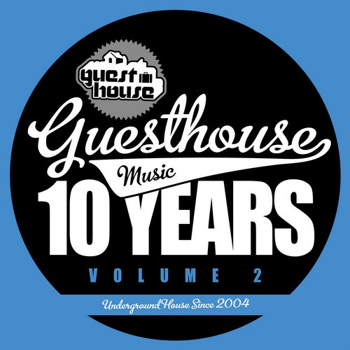 Album Art - 10 Years Of Guesthouse Music Vol. 2