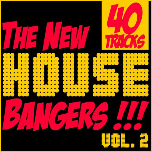 Album Art - The New House Bangers, Vol. 2