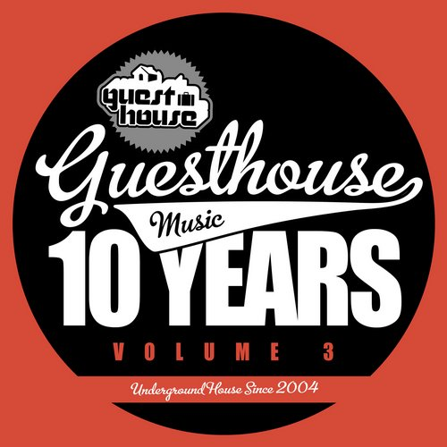 Album Art - 10 Years Of Guesthouse Music Vol. 3