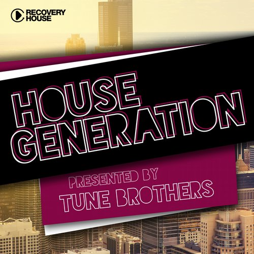 Album Art - House Generation Presented By Tune Brothers
