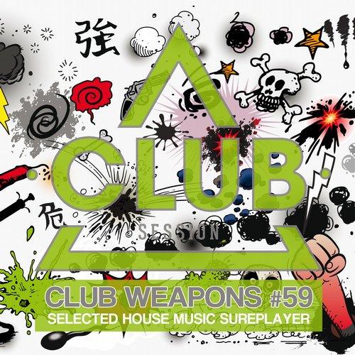 Club Session Pres. Club Weapons No. 59 Album