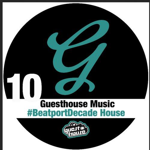 Album Art - Guesthouse Music #BeatportDecade House