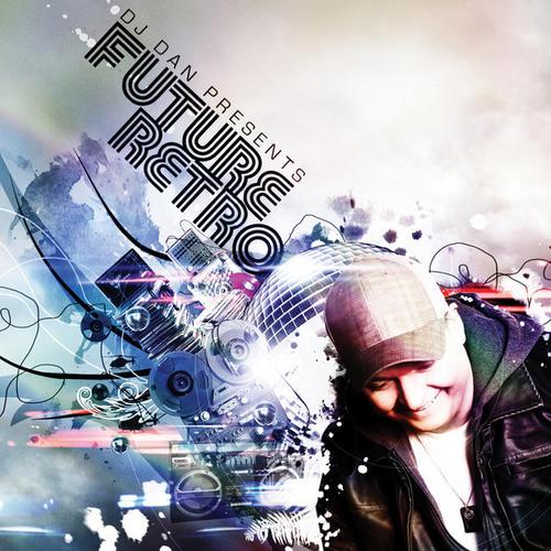 Album Art - DJ Dan Presents Future Retro