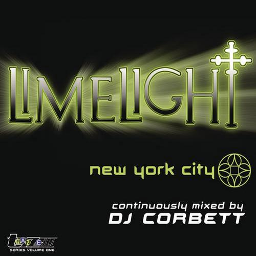 Album Art - Limelight New York City (Continuous DJ Mix By DJ Corbett)