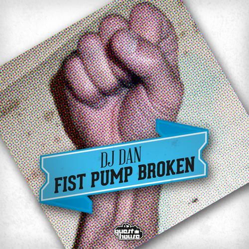 Album Art - Fist Pump Broken