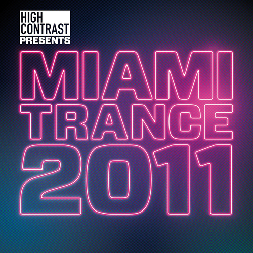 Album Art - High Contrast Presents Miami Trance 2011