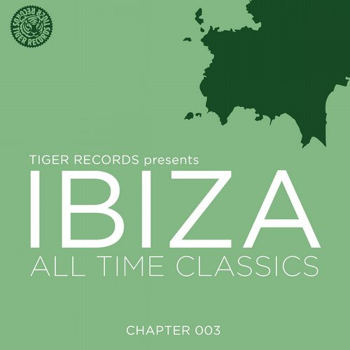 Album Art - IBIZA ALL TIME CLASSICS (CHAPTER 003)