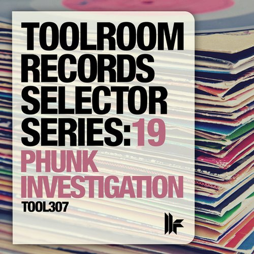 Album Art - Toolroom Records Selector Series: 19 Phunk Investigation