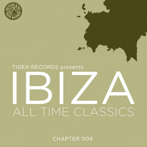 Album Art - IBIZA ALL TIME CLASSICS (CHAPTER 004)