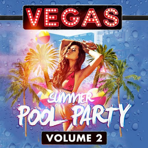 Album Art - Vegas Summer Pool Party Volume 2