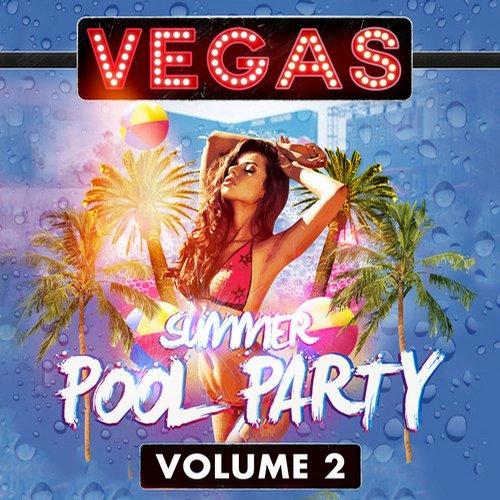 Vegas Summer Pool Party Volume 2 Album