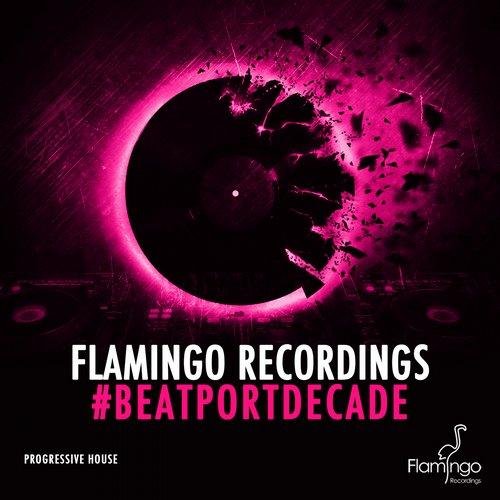 Album Art - Flamingo Recordings #Beatportdecade Progressive House