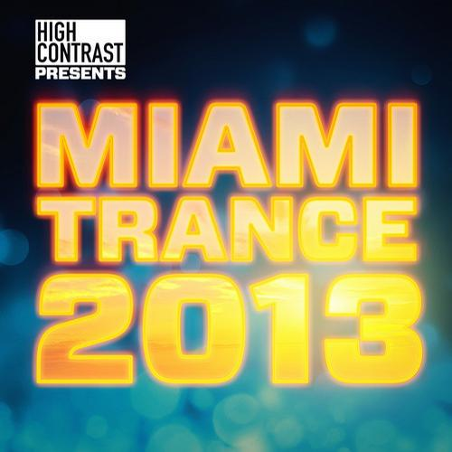 Album Art - High Contrast Presents Miami Trance 2013