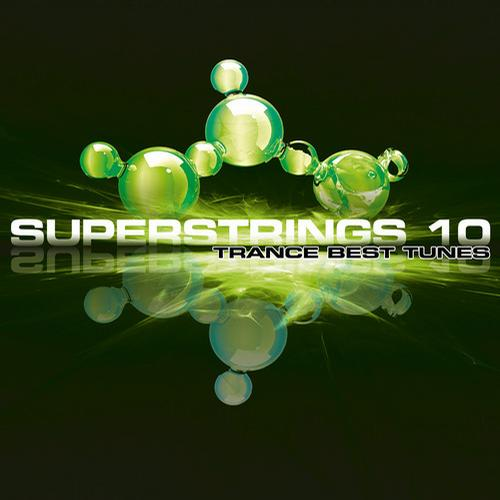 Album Art - Superstrings 10 - Trance Best Tunes