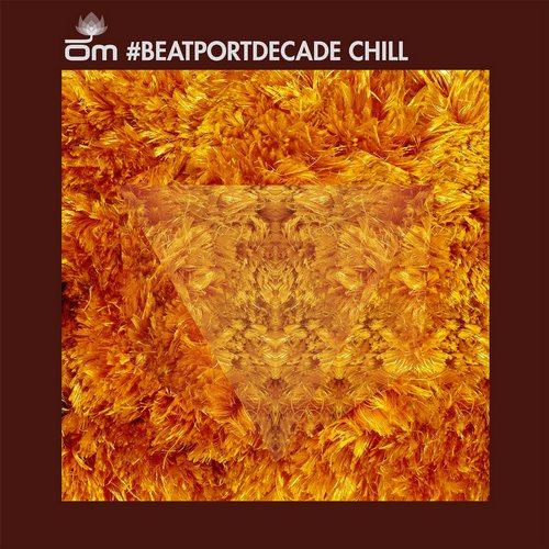 Album Art - OM Records #BeatportDecade Chill