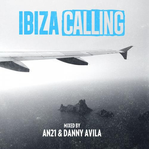 Album Art - Ibiza Calling (Mixed By AN21 & Danny Avila)