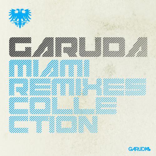 Album Art - Garuda: Miami Remixes Collection