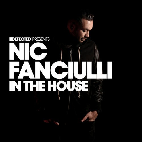 Album Art - Defected presents Nic Fanciulli In The House
