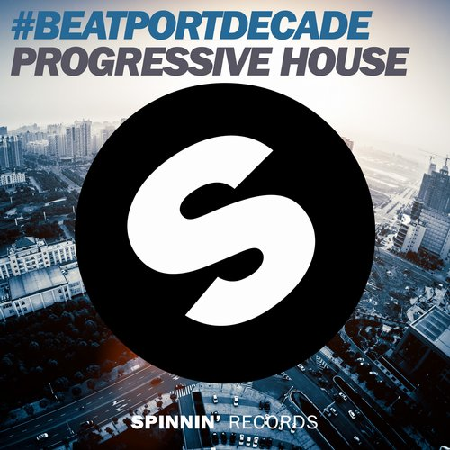 Album Art - Spinnin' Records #BeatportDecade Progressive House