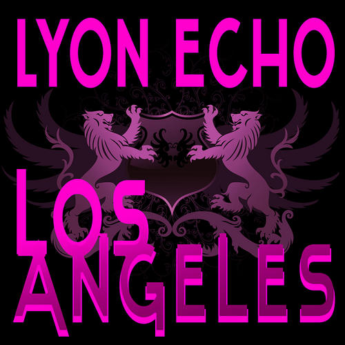 Album Art - Lyon Echo Trance, Volume 2: Los Angeles