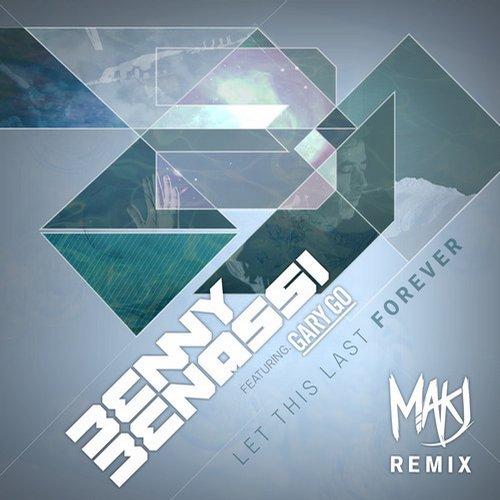 Album Art - Let This Last Forever (MAKJ Remix)