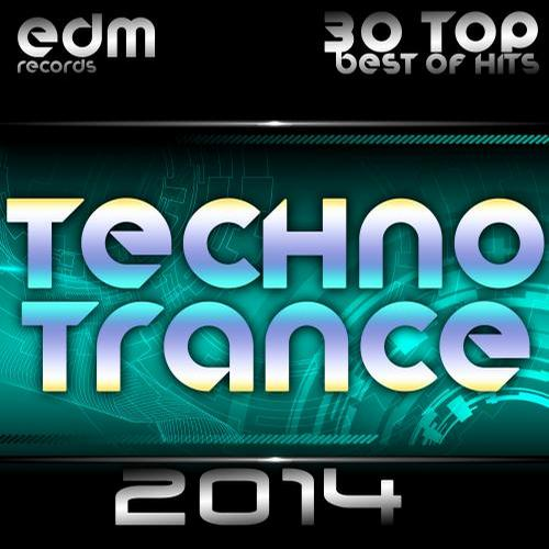 Album Art - Techno Trance 2014 - 30 Top Best Of Hits, Acid, House, Rave Music, Electro Goa Hard Dance, Psytrance