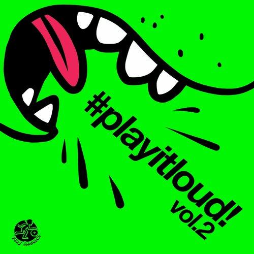 Album Art - #playitloud Vol.2