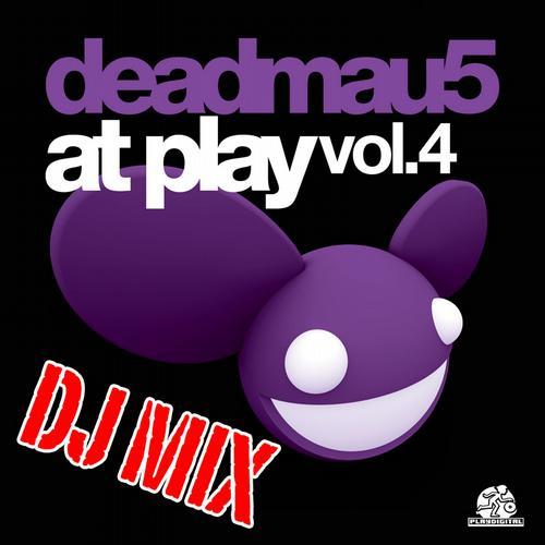 Album Art - Deadmau5 At Play 4 DJ MIX