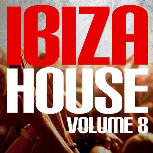 Album Art - Ibiza House Volume 8
