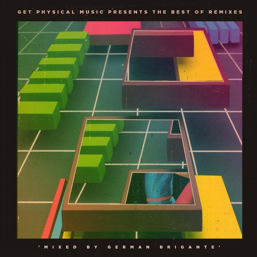 Album Art - Get Physical Music Presents: The Best Of Remixes Mixed By German Brigante