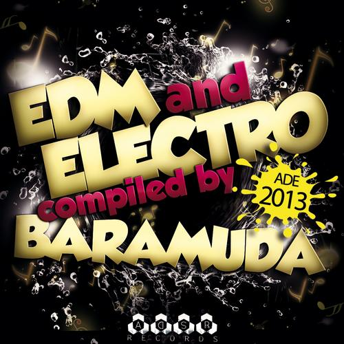 Album Art - EDM and Electro At ADE 2013 - Compiled By Baramuda