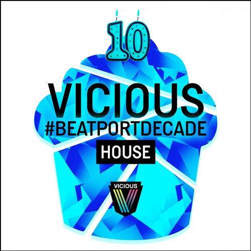 Album Art - Vicious #BeatportDecade House