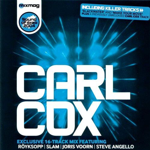 Album Art - Mixmag Presents Carl Cox: Sound of Ibiza
